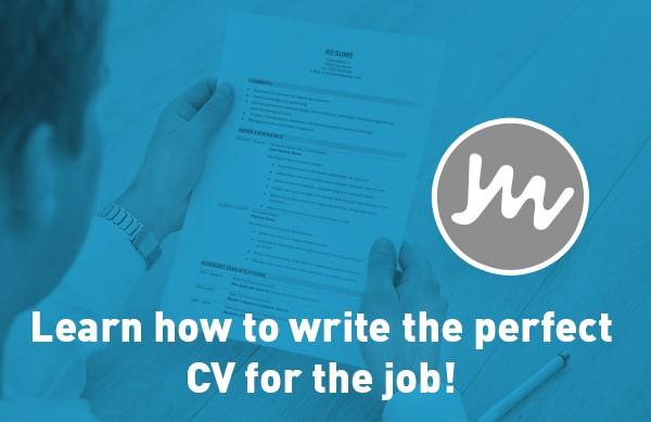 Creating the Perfect CV for the Job