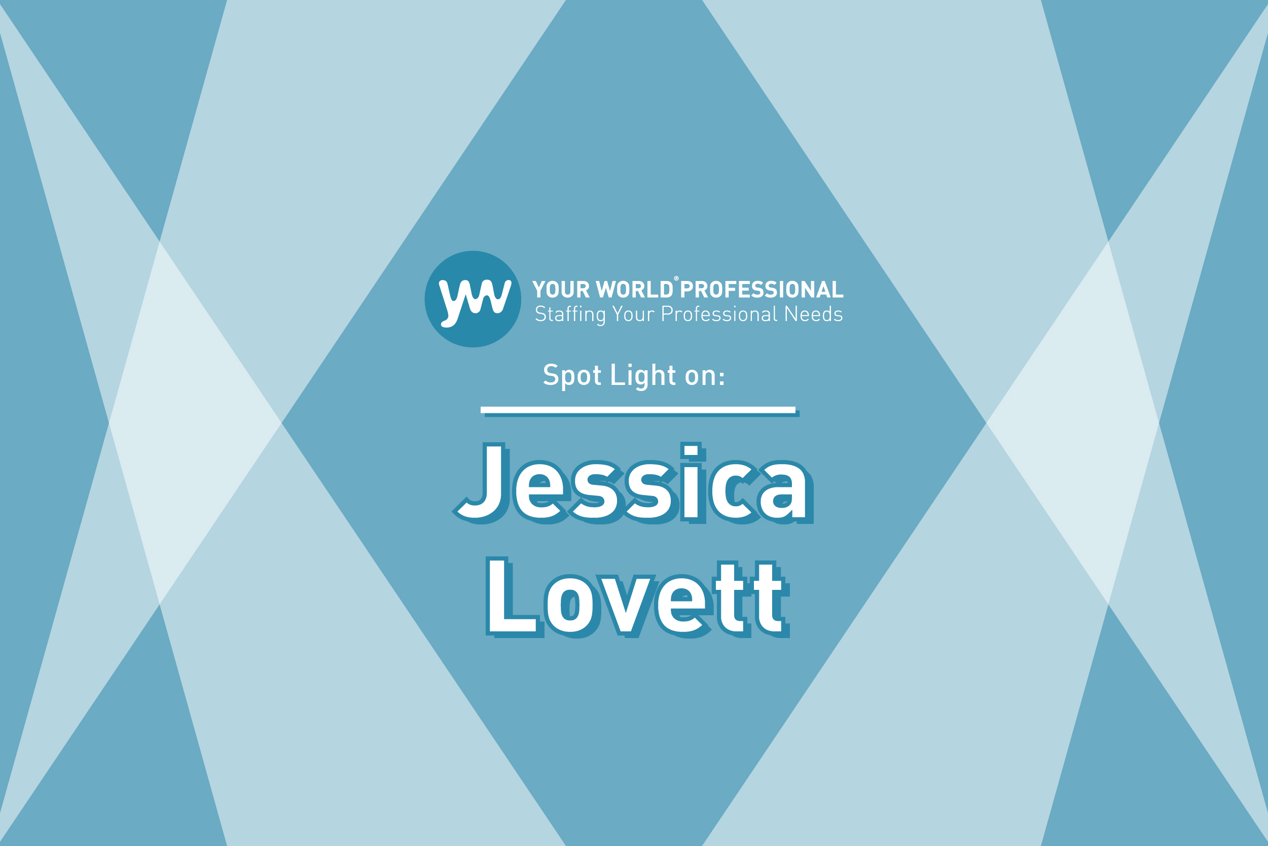 SPOTLIGHT ON...Jessica Lovett