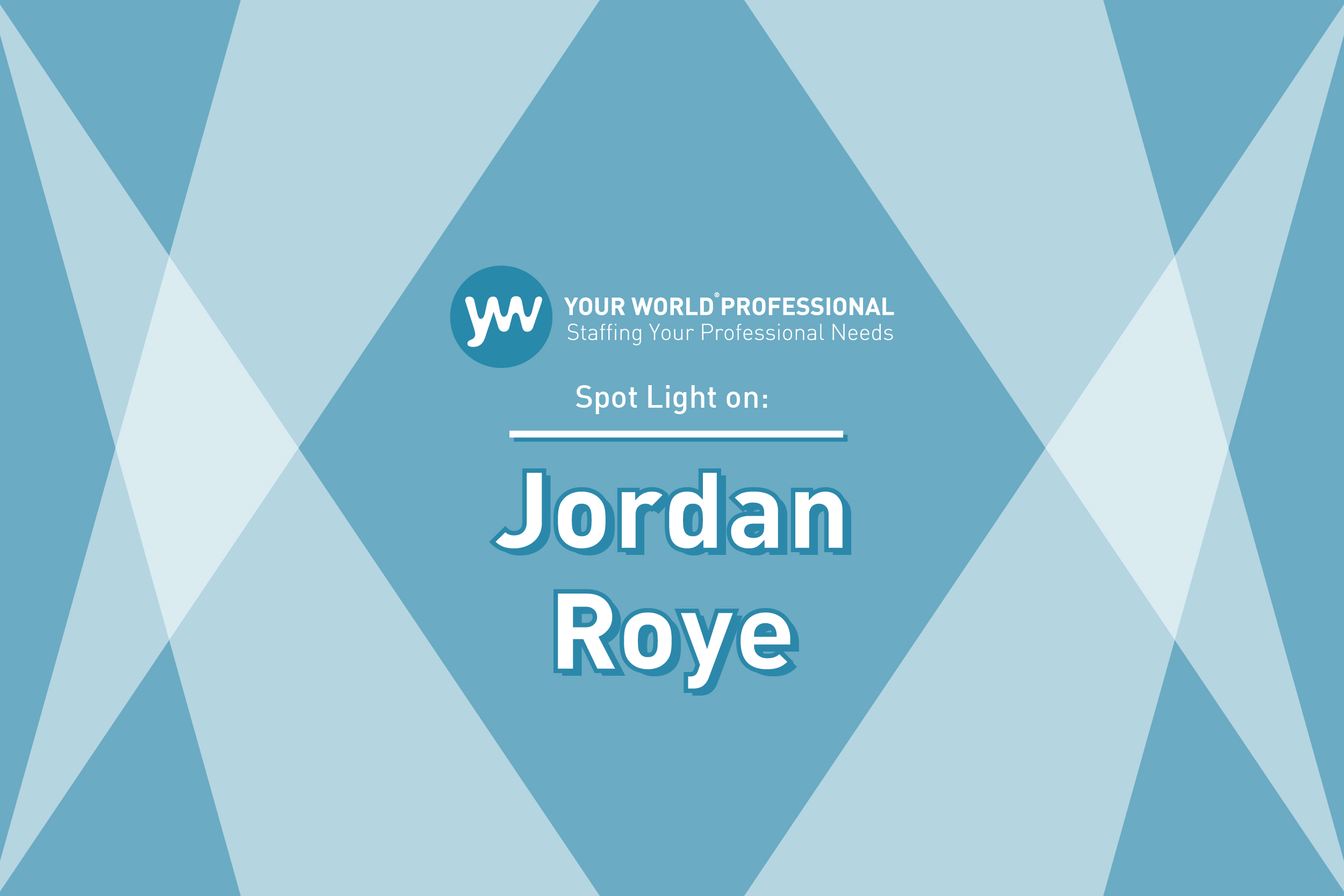 SPOTLIGHT ON...Jordan Roye